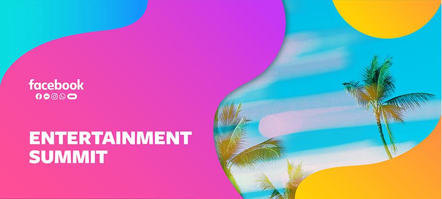 Facebook Entertainment Summit